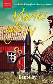 Maries nye liv