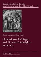 Elisabeth von Th  ringen und die neue Fr  mmigkeit in Europa PDF