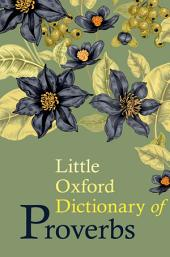 Little Oxford Dictionary of Proverbs: Edition 2