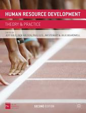 Human Resource Development: Theory and Practice, Edition 2