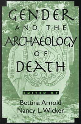 Gender and the Archaeology of Death PDF