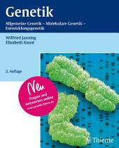 Genetik: Allgemeine Genetik - Molekulare Genetik - Entwicklungsgenetik, Ausgabe 2