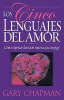 Los cinco lenguajes del amor Five Love Languages