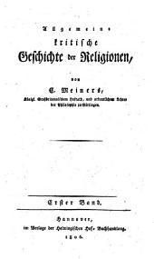 Allgemeine kritische Geschichte der Religionen: Band 1