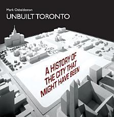 Unbuilt Toronto PDF