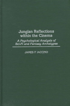 Jungian Reflections Within the Cinema