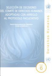 Selección de Decisiones del Comité de Derechos Humanos Adoptadas con Arreglo al Protocolo Facultativo: Pacto Internacional de Derechos Civiles y Políticos, Volumen 6