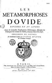 Les Métamorphoses d'Ovide, divisées en XV livres... traduites, par Pierre Du Ryer,...