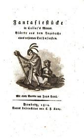 Fantasiestücke in Callot's Manier-Blätter aus dem Tagebuch eines reisenden Enthusiasten: Band 1