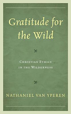 Gratitude for the Wild