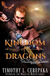 Kingdom of Dragons (epic fantasy/sword and sorcery)