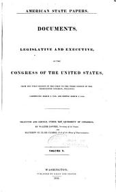 American State Papers: Documents, Legislative and Executive, of the Congress of the United States, Volume 3; Volume 9