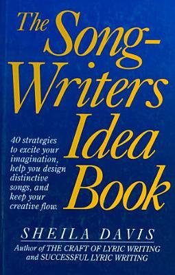 The Songwriter s Idea Book PDF