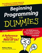 Beginning Programming For Dummies: Edition 4
