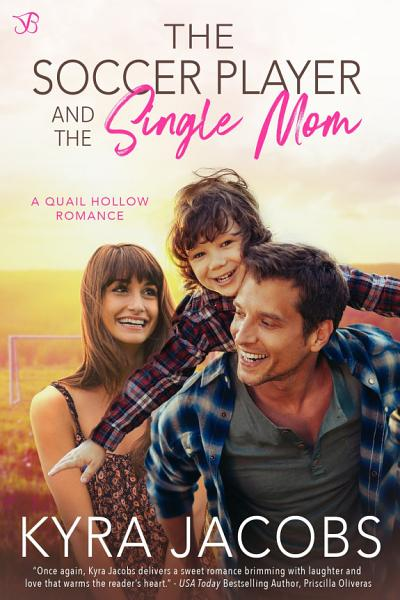 Download The Soccer Player and the Single Mom Book