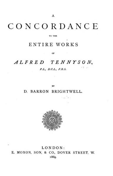 A Concordance to the Entire Works of Alfred Tennyson