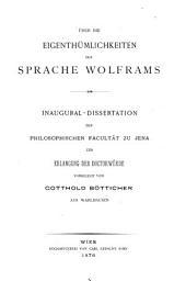 Über die Eigenthümlichkeiten der Sprache Wolframs