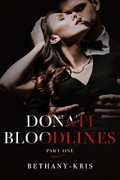Donati Bloodlines  Part One PDF