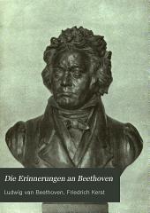 Die Erinnerungen an Beethoven: Band 1