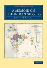 A Memoir on the Indian Surveys PDF
