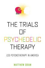 The Trials of Psychedelic Therapy