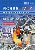 Schlanke Produktion mit MES   70 Systeme im Vergleich  PRODUCTIVITY Markt  berblick 1 2014  PDF