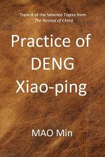 DENG Xiao-ping's Practice, Topic 8 of the selected topics from The Revival of China