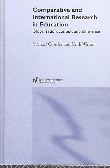 Comparative and International Research in Education PDF