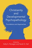 Christianity and Developmental Psychopathology PDF