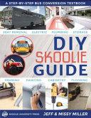 DIY Skoolie Guide