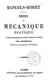 Cours de mecanique pratique a l'usage des directeurs et contre-maitres de fabrique par Bernoulli