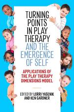 Turning Points in Play Therapy and the Emergence of Self