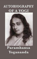 Autobiography of a Yogi - With Pictures