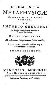 Elementa Metaphysicae0: Mathematicum In Morem Adornata, Volume 2