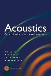 Acoustics: Basic Physics, Theory, and Methods