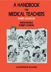A Handbook for Medical Teachers: Edition 3