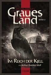 Graues Land - Im Reich der Kjell: Endzeit-Thriller