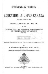 Documentary History of Education in Upper Canada: Volume 1