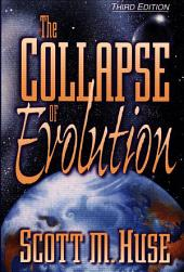 The Collapse of Evolution: Edition 3