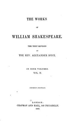 The Works of William Shakespeare  The comedy of errors  Much ado about nothing  Love s labour s lost  A midsummer night s dream  The merchant of Venice PDF