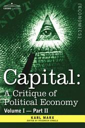Capital: A Critique of Political Economy - The Process of Capitalist Production