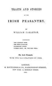Traits and Stories of the Irish Peasantry: Volume 4