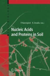 Nucleic Acids and Proteins in Soil