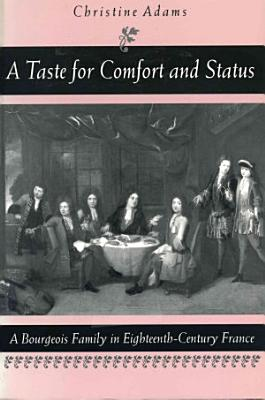 A Taste for Comfort and Status PDF