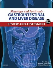 Sleisenger and Fordtran's Gastrointestinal and Liver Disease Review and Assessment E-Book: Edition 10