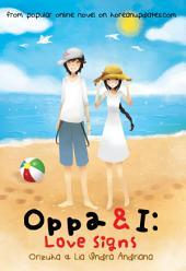 Oppa & I: Love Signs
