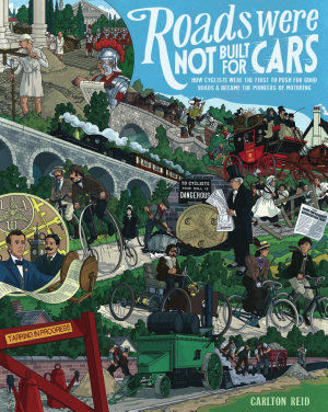 Roads Were Not Built for Cars