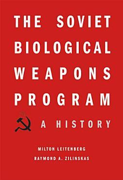 The Soviet Biological Weapons Program PDF