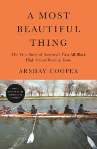 A Most Beautiful Thing Book