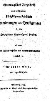 Chronologisches Verzeichniß über verschiedene königliche und fürstliche Verordnungen und Verfügungen für die Herzogthümer Schleswig und Holstein: Band 4